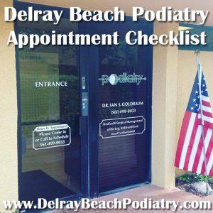 Delray Beach Podiatry Appointment Checklist