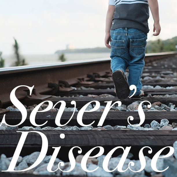 Sever S Disease What You Need To Know About Your Kids