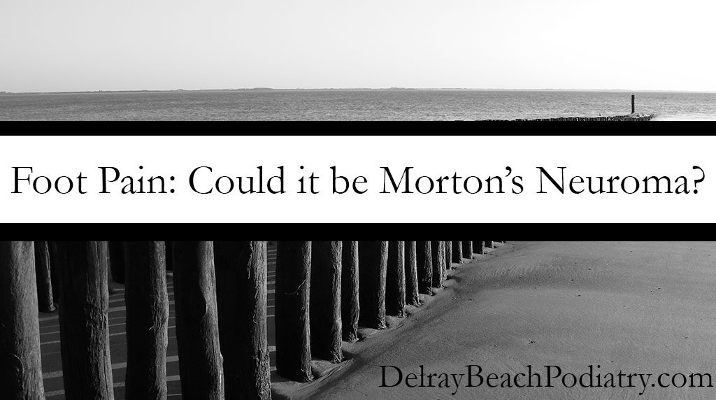 Continue reading to learn more about Morton's Neuroma treatment.